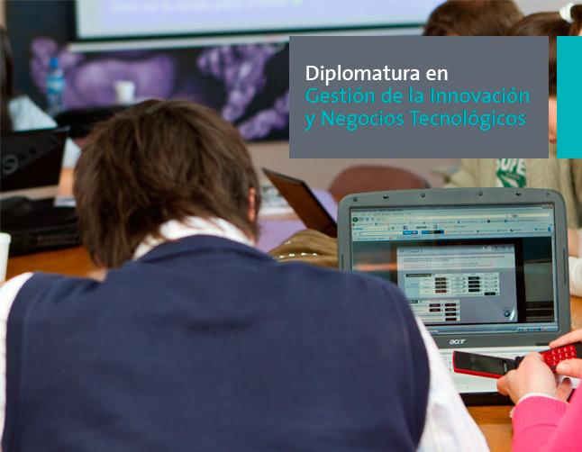 Diplomatura en Gestión de la Innovación y Negocios Tecnológicos