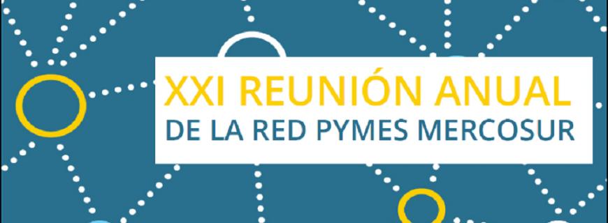 La FCE-UNICEN será sede de la XXI Reunión Anual de la Red PyMEs Mercosur